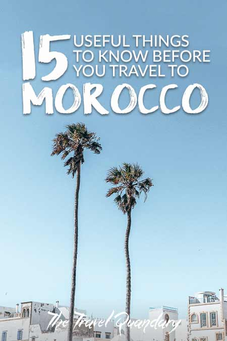 15 Important Things To Know Before You Travel To Morocco| Pinterest Board