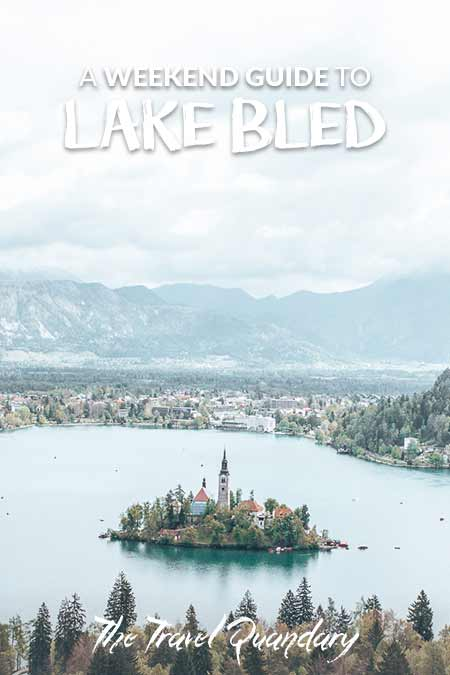 Pin Photo: A Weekend Guide to Lake Bled
