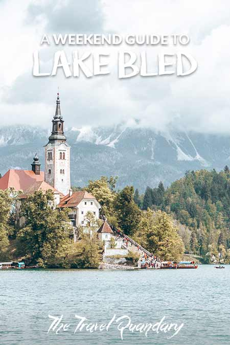 Pin to Pinterest: Lake Bled Weekend Guide