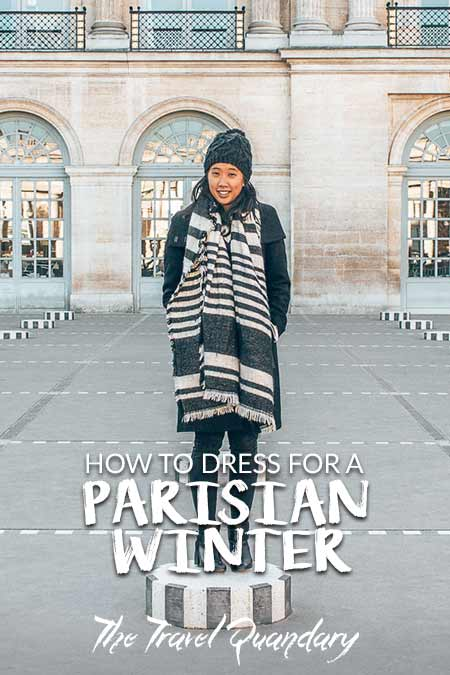 Pin Photo: What To Wear in Paris in Winter