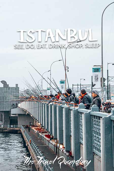 Pin Photo: Fisherman wait patiently with their rods on the Galata Bridge, How to spend 4 days in Istanbul