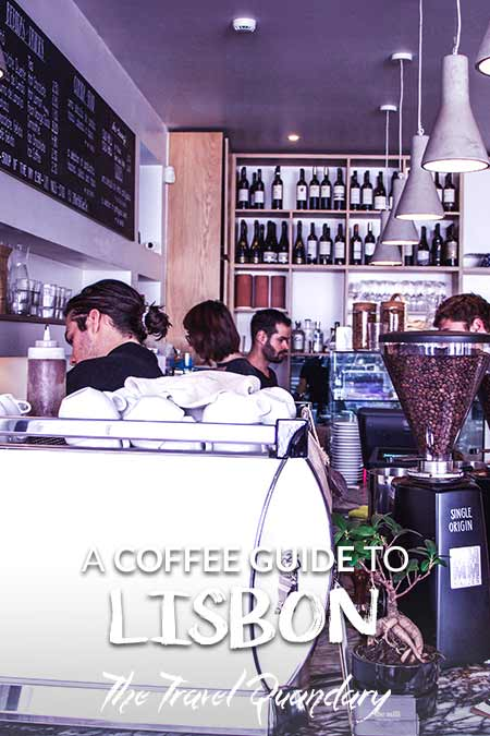 Save to Pinterest - The 5 Best Cafes In Lisbon Portugal