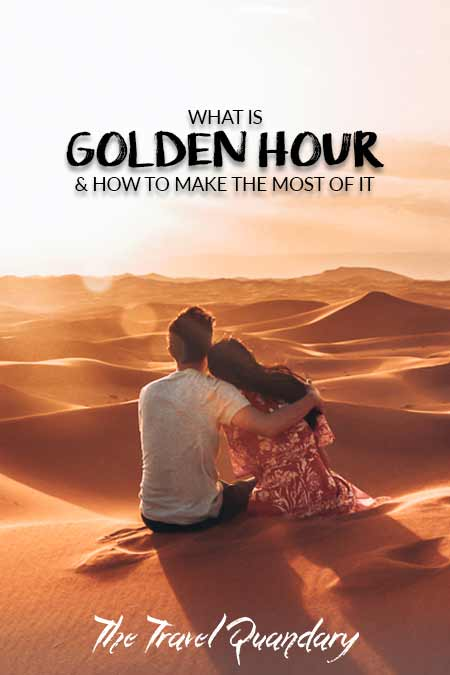 """What Is """"Golden Hour"""" & How To Make The Most Of It