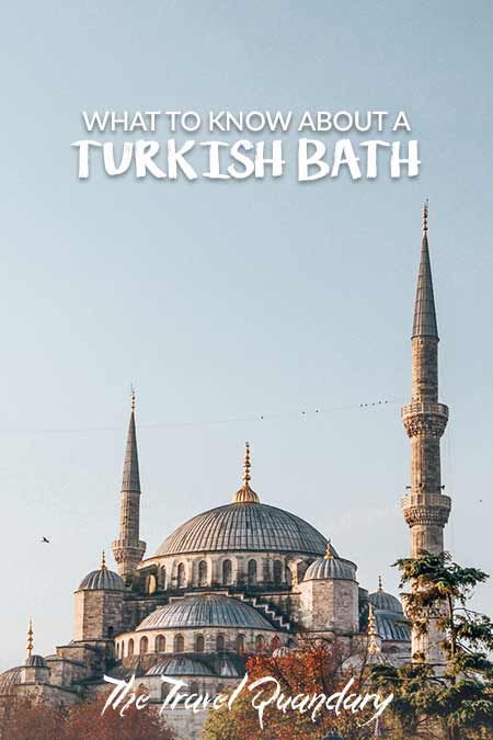Pin Photo| what to expect in a Turkish Bath