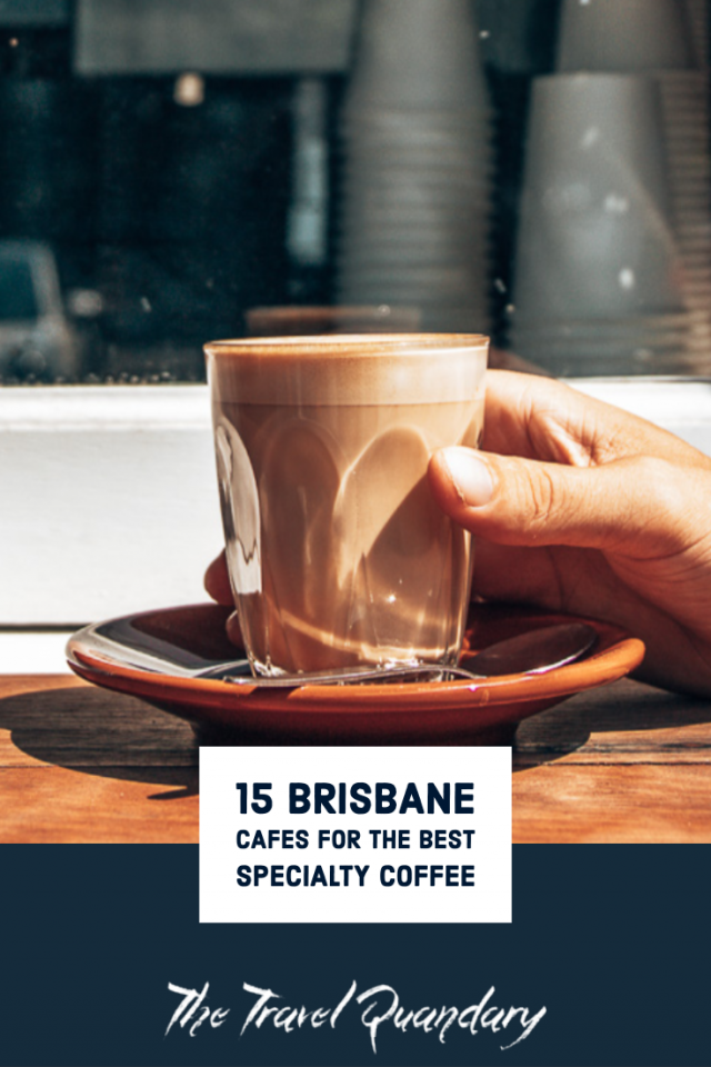 Pin to Pinterest: Where To Find The Best Coffee in Brisbane