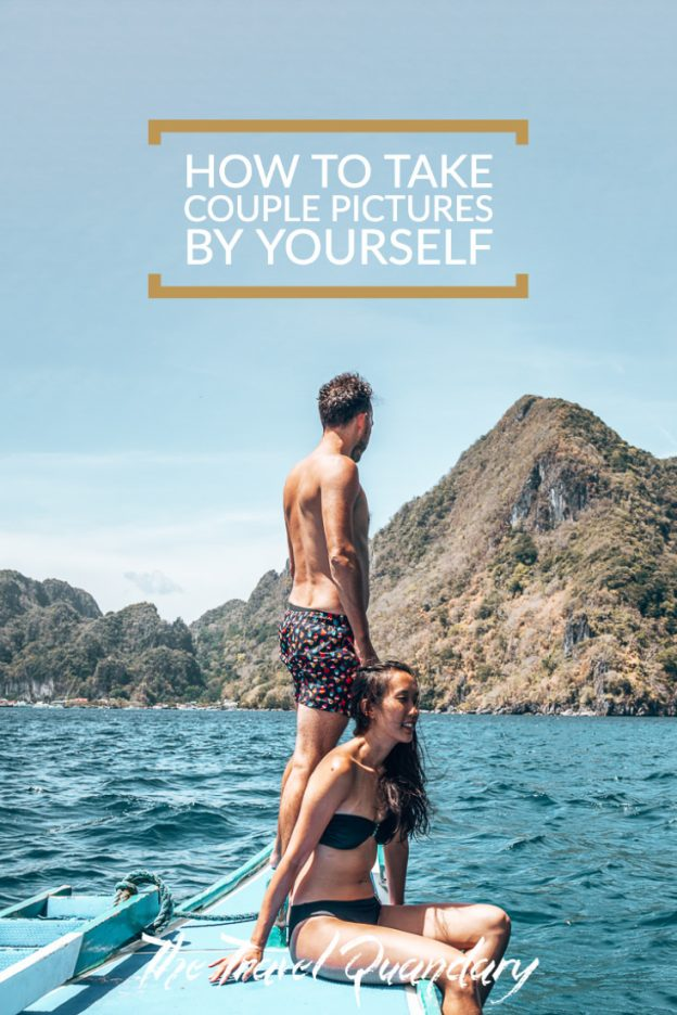 Pin to Pinterest | How to take couple pictures by yourself