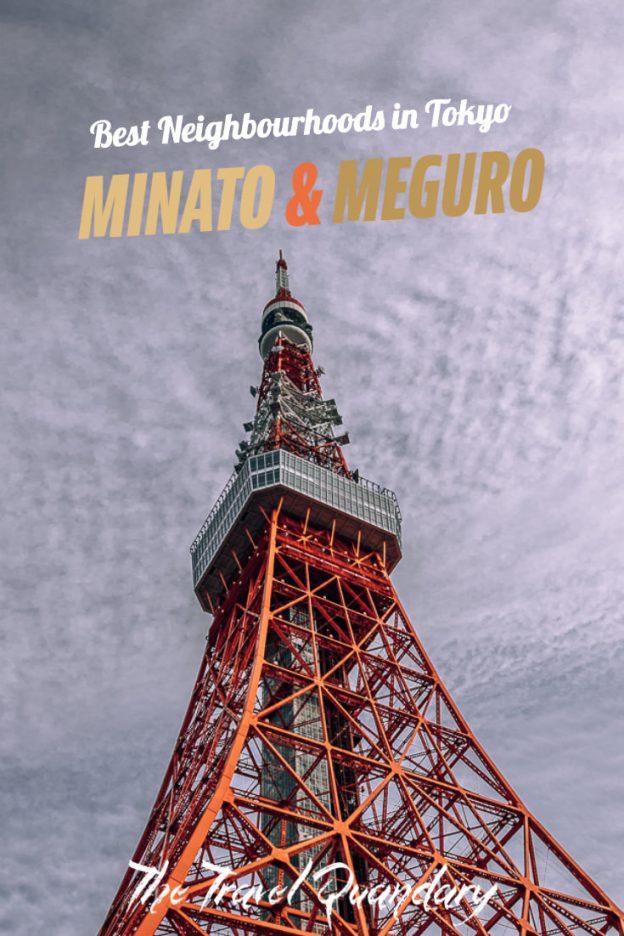 Tokyo Tower | Neighbourhood Guide Minato City Tokyo
